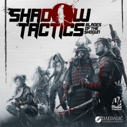 Shadow Tactics: Blades of the Shogun (2016) (RePack от xatab) PC