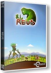 Reus (2013) (RePack от R.G. Механики) PC