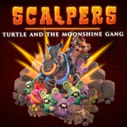SCALPERS - Turtle & the Moonshine Gang (2018) (RePack от Pioneer) PC