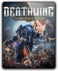 Space Hulk: Deathwing - Enhanced Edition (2018) (RePack от qoob) PC
