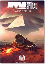 Downward Spiral: Horus Station (2018) (RePack от xatab) PC