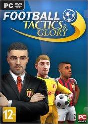 Football, Tactics & Glory (2018/Лицензия) PC