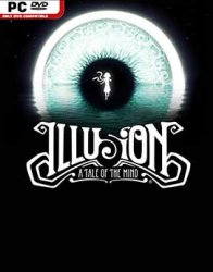 Illusion: A Tale of the Mind (2018/Лицензия) PC