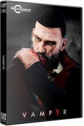 Vampyr (2018) (RePack от R.G. Механики) PC