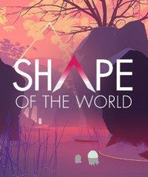 Shape of the World (2018/Лицензия) PC
