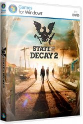 State of Decay 2 (2018) (RePack от R.G. Механики) PC