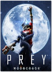 Prey - Mooncrash (2018) (RePack от xatab) PC