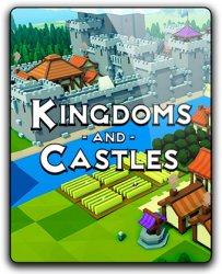 Kingdoms and Castles (2017/Лицензия) PC