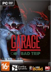 Garage: Bad Trip (2018) (RePack от Other's) PC