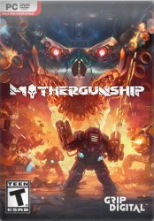 Mothergunship (2018) (RePack от SpaceX) PC