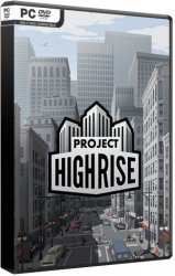 Project Highrise (2016/Лицензия) PC