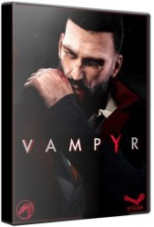 Vampyr (2018) (RePack от Other's) PC