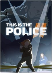 This Is the Police 2 (2018/Лицензия) PC