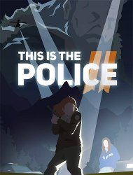 This Is the Police 2 (2018) (RePack от FitGirl) PC