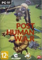 Post Human W.A.R (2017/Лицензия) PC
