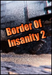 Border Of Insanity 2 (2018) PC