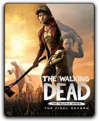 The Walking Dead: The Final Season - Episode 1-4 (2018) (RePack от SpaceX) PC