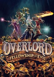 Overlord: Fellowship of Evil (2015) (RePack от R.G. Catalyst) PC