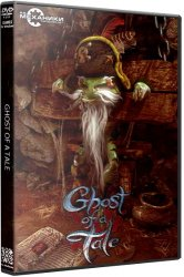 Ghost of a Tale (2018) (RePack от R.G. Механики) PC