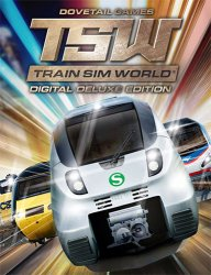 Train Sim World: Digital Deluxe Edition (2018) (RePack от FitGirl) PC