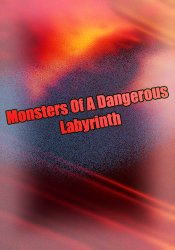 Monsters Of A Dangerous Labyrinth (2018) PC