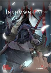 Unknown Fate (2018/Лицензия) PC