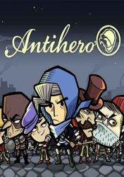 Antihero (2017) (RePack от Pioneer) PC