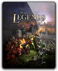 Stronghold Legends: Steam Edition (2009) (RePack от qoob) PC