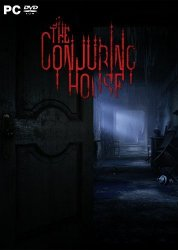 The Conjuring House (2018) (RePack от xatab) PC