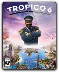 Tropico 6 - El Prez Edition (2019) (RePack от SpaceX) PC
