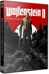 Wolfenstein II: The New Colossus (2017/Лицензия) PC