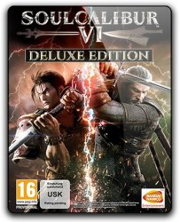 Soulcalibur VI: Deluxe Edition (2018) (RePack от SpaceX) PC