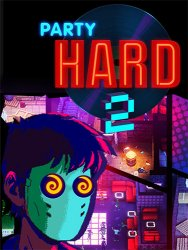 Party Hard 2 (2018) (RePack от FitGirl) PC