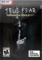 True Fear: Forsaken Souls Part 2 (2018) (RePack от SpaceX) PC