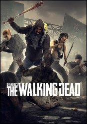 Overkill's The Walking Dead (2018) (RePack by Mizantrop1337) PC