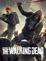 Overkill's The Walking Dead (2018) (RePack by FitGirl) PC