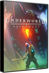 Underworld Ascendant (2018) (RePack от xatab) PC