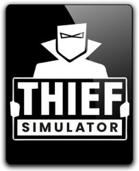 Thief Simulator (2018) (RePack от FitGirl) PC