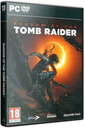 Shadow of the Tomb Raider (2018) (RePack от xatab) PC