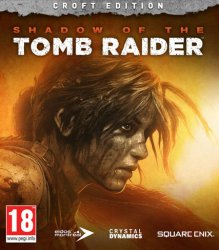 Shadow of the Tomb Raider - Croft Edition (2018) (RePack от FitGirl) PC