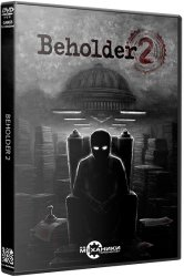 Beholder 2 (2018) (RePack от R.G. Механики) PC