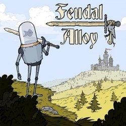 Feudal Alloy (2019/Лицензия) PC