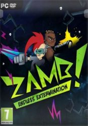 ZAMB! Endless Extermination (2019/Лицензия) PC