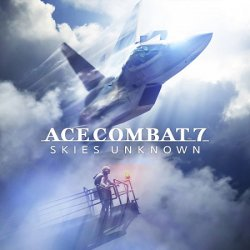 Ace Combat 7: Skies Unknown - Deluxe Launch Edition (2019/Лицензия) PC