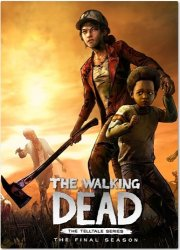 The Walking Dead: The Final Season - Episode 1-4 (2019) (RePack by MAXSEM) PC