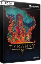 Tyranny: Gold Edition (2016/Лицензия) PC
