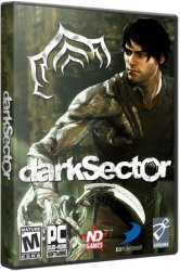Dark Sector (2009) (RePack от xatab) PC