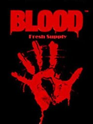 Blood: Fresh Supply (1997-2019/Лицензия) PC