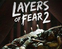 Layers of Fear 2 (2019/Лицензия) PC