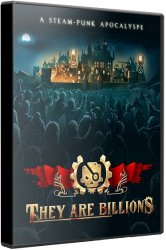 They Are Billions (2019) (RePack от xatab) PC